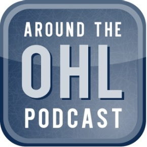 Around The OHL Podcast: Episode 12